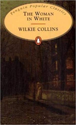 The woman in white (penguin popular classics)