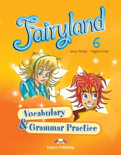 Fairyland 6 - vocabulary and grammar practice
