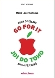 Go for it Jdi do toho - Book of essays, Kniha fejetonů