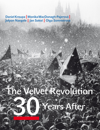 The Velvet Revolution 30 Years After