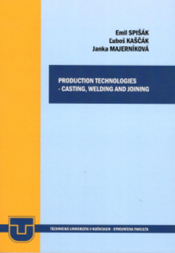 Production technologies - casting, welding and joining