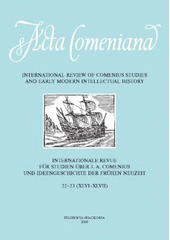 Acta Comeniana 22-23 - International Review of Comenius Studies and Early Modern Intellectual History