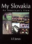 My Slovakia - An Americans View