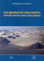 The imperative high north: opportunities and challenges