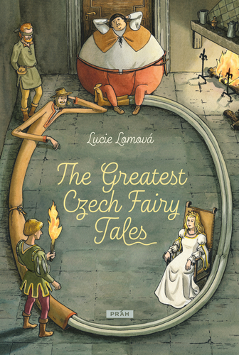 The Greatest Czech Fairy Tales