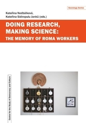Doing Research, Making Science: The Memory of Roma Workers