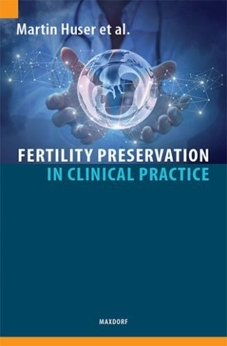 Fertility Preservation in Clinical Practice