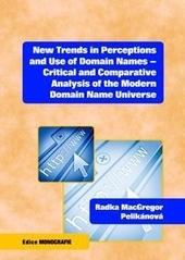 New Trends in Perceptions and Use of Domain Names - Critical and Comparative Analysis of the Modern Domain Name Universe