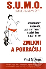 S.U.M.O. (Shut Up, Move On)  Zmlkni a pokračuj