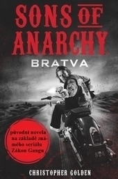 Sons of Anarchy (Zákon gangu) – Bratva